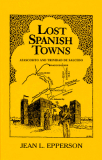 Lost Spanish Towns