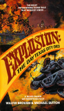 Explosion: The Day Texas City Died