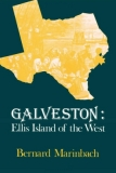 Galveston: Ellis Island of the West