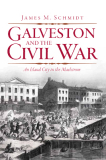 Galveston and the Civil War