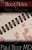 The Blood Notes of Peter Mallow