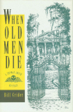 When Old Men Die