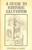 A Guide to Historic Galveston
