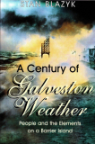 A Century of Galveston Weather