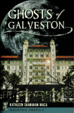 Ghosts of Galveston