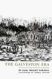 The Galveston Era