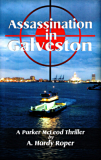 Assassination In Galveston