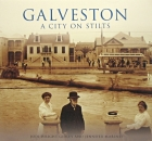 Galveston: A City on Stilts