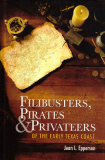 Filibusters, Pirates & Privateers