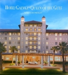 Hotel Galvez - Queen of the Gulf