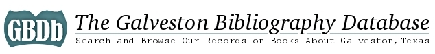 The Galveston Bibliography Database